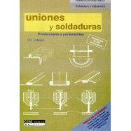 UNIONES Y SOLDADURAS. Provisionales y Permanentes