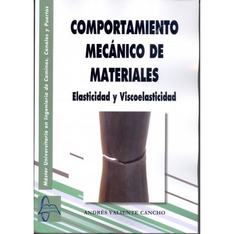 CURSO DE COMPORTAMIEMNTO MECANICO DE MATERIALES. ELASTICIDADS Y VISCOELASTICIDAD