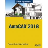 AUTOCAD 2018 (Manual Imprescindible)