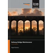 RAILWAL BRIDGE MAINTENANCE, Second Edition