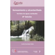 SANEAMIENTO Y ALCANTARILLADO. Vertidos de Aguas residuales - 8ª Edición