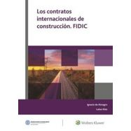 CONTRATOS INTERNACIONALES DE CONSTRUCCION FIDIC
