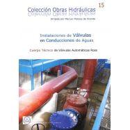 INSTALACIONES DE VALVULAS EN CONDUCCIONES DE AGUA - Edición 2017