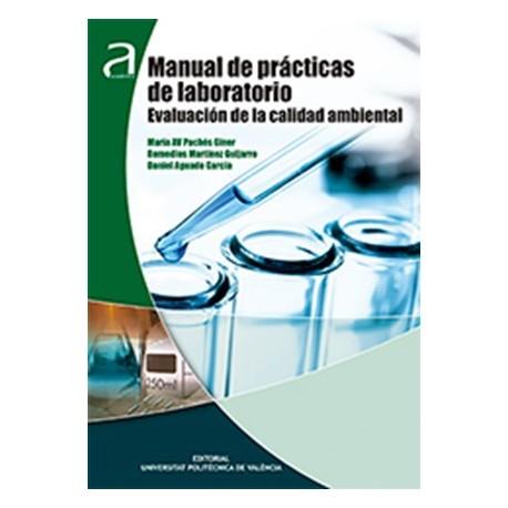 MANUAL DE PRACTICAS DE LABORATORIO. EVALUACION DE CALIDAD AMBIENTAL