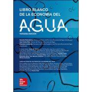 LIBRO BLANCO DE LA ECONOMIA DEL AGUA - 3ª Edición