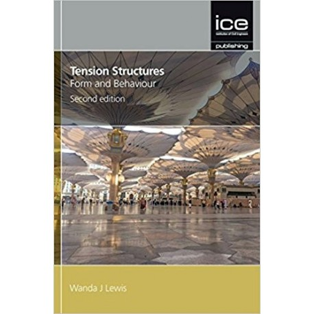 TENSION STRUCTURES, FORM AND BEHAVIOUR, SECOND EDITION