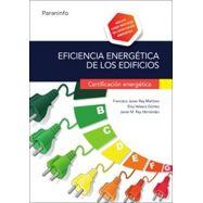EFICIENCIA ENERGETICA DE LOS EDIFICIOS. Certificación energética