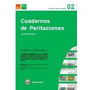 CUADERNOS DE PERITACIONES- Volumen 2. 2ª EDICIÓN REVISADA Y AMPLIADA