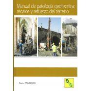 MANUAL DE PATOLOGIA GEOTECNICA: RECALCE Y REFUERZO DEL TERRENO