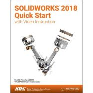SOLIDWORKS 2018 Quick Start with Video Instruction.