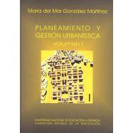PLANEAMIENTO Y GESTION URBANISTICA - 2Volúmenes + anexo