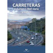 CARRETERAS. Volumen I. Red Viaria y Tráfico