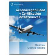 AERONAVEGABILIDAD Y CERTIFICACIÓN DE AERONAVES