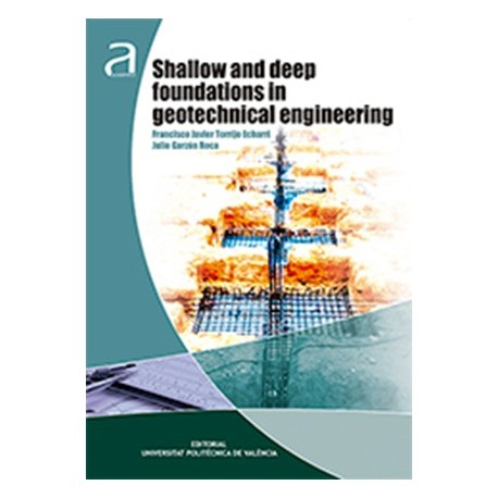 SHALLOW AND DEEP FOUNDATIONS IN GEOTECHNICAL ENGINEERING