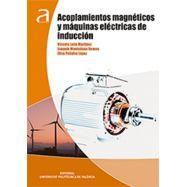 ACOPLAMIENTOS MAGNETICOS Y MAQUINAS ELECTRICAS DE INDUCCION