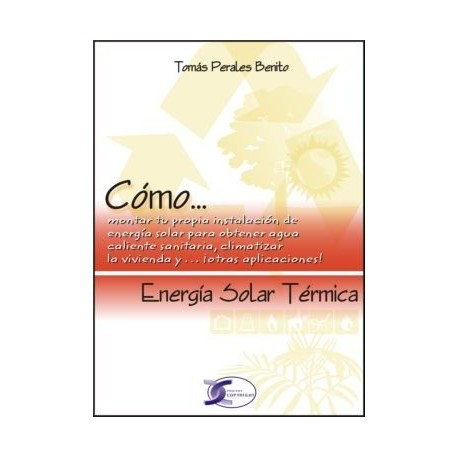 CÓMO... ENERGÍA SOLAR TÉRMICA