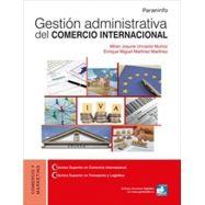 GESTION ADMINISTRATIVA DEL COMERCIO INTERNACIONAL