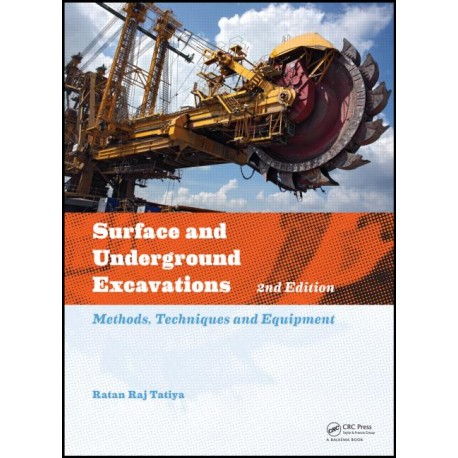 SURFACE AND UNDERGROUND EXCAVATIONS, 2ND EDITION: METHODS, TECHNIQUES AND EQUIPMENT