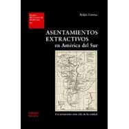 ASENTAMIENTOS EXTRACTIVOS EN AMERICA DEL SUR