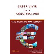 "SABER VIIR DE LA ARQUITECTURA . ""Architectural Management"" - 2ª Edición"