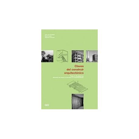 CLAVES DEL CONSTRUIR ARQUITECTONICO 2: Elementos del exterior, la estructura y la compartimentación