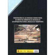 REDEFINICION DE LAS MEDIDAS CORRECTORAS DE IMPACTOS AMBIENTALES RESIDUALES EN INFRAESTRUCTURAS LINEALES DE TRANSPORTE