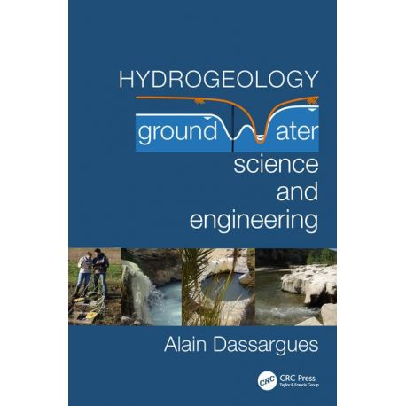 HYDROGEOLOGY: GROUNDWATER SCIENCE AND ENGINEERING