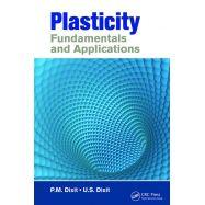 PLASTICITY: FUNDAMENTALS AND APPLICATIONS