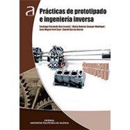 PRACTICAS DE PROTOTIPADO E INGENIERIA INVERSA