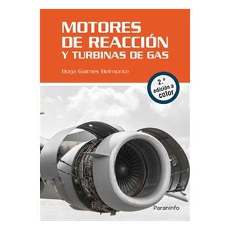 MOTORES DE REACCION Y TURBINAS DE GAS - 2ª Edicicón