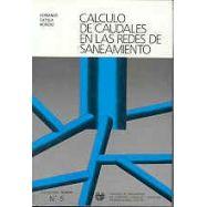 CALCULO DE CAUDALES EN LAS EDES DE SANEAMIENTO