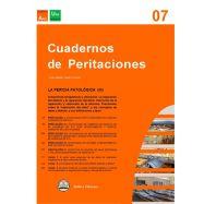 CUADERNOS DE PERITACIONES - Volumen 7. La pericia Patológica (III)