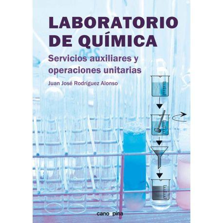 LABORATORIO DE QUIMICA. Servicios Auxiliares y Operaciones