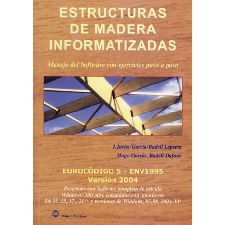 ESTRUCTURAS DE MADERA INFORMATIZADAS - Programa Informático
