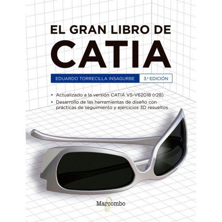 Libro EL GRAN LIBRO DE CATIA - 3ª Edición ISBN