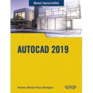 AUTOCAD 2019. Manual Imprescindible