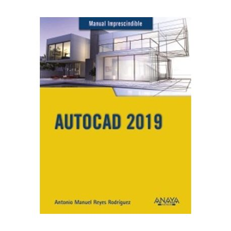 AUTOCAD 2019. Manual Imprescindible