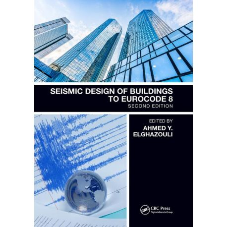 SEISMIC DESIGN OF BUILDINGS TO EUROCODE 8 -2nd Edition