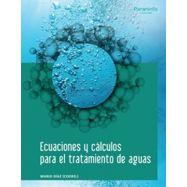 ECUACIONES Y CALCULOS EN TRATAMIENTO DE AGUAS
