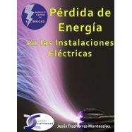 PERDIDA DE ENERGIA EN LAS INSTALACIONES ELECTRICAS