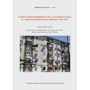 LA ENVOLVENTE ENERGETICA DE LA VIVIENDA SOCIAL: EL CASO DE MADRID EN EL PERIODO 1939-1979