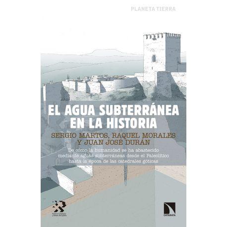 EL AGUA SUBTERRANEA EN LA HISTORIA