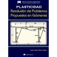 PLASTICIDAD. Resolución de Problemas Propuestos en Exámenes
