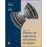 DISEÑO EN INGENIERIA MECANICA DE SHIGLEY - 10ª Edición