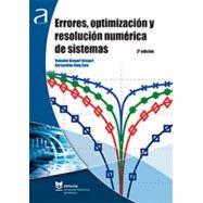 ERRORES, OPTIMIZACION Y RESOLUCION NUMERICA DE SISTEMAS - 2ª Edición