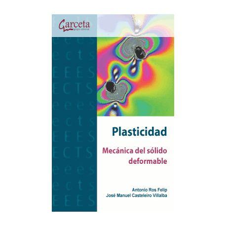 PLASTICIDAD. MECANICA DEL SOLIDO DEFORMABLE