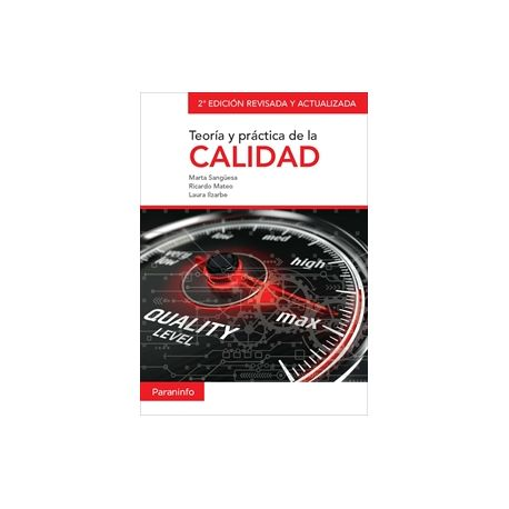 TEORÍA Y PRÁCTICA DE LA CALIDAD. 2ª edición revisada y actualizada
