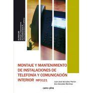 MONTAJE Y MANTENIMIENTO DE INSTALACIONES DE TELEFONÍA Y COMUNICACIÓN INTERIOR MF0121