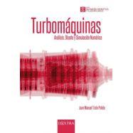TURBOMAQUINAS. Análisis, Diseño y Simulación Numérica