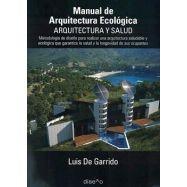 MANUAL DE ARQUITECTURA ECOLOGICA. ARQUITECTURA Y SALUD